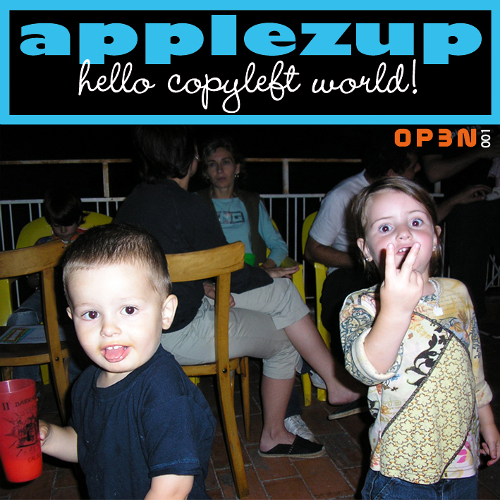 APPLEZUP - hello copyleft world! - 2004